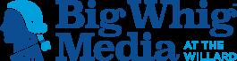 Big Whig Media